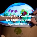 Blog about sensory play activities for children